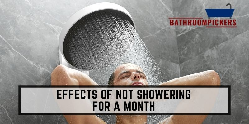 Effects of Not Showering for a Month