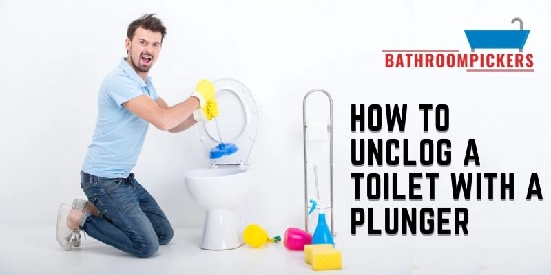 How to Unclog a Toilet with a Plunger