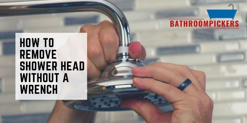 How to Remove Shower Head Without Wrench